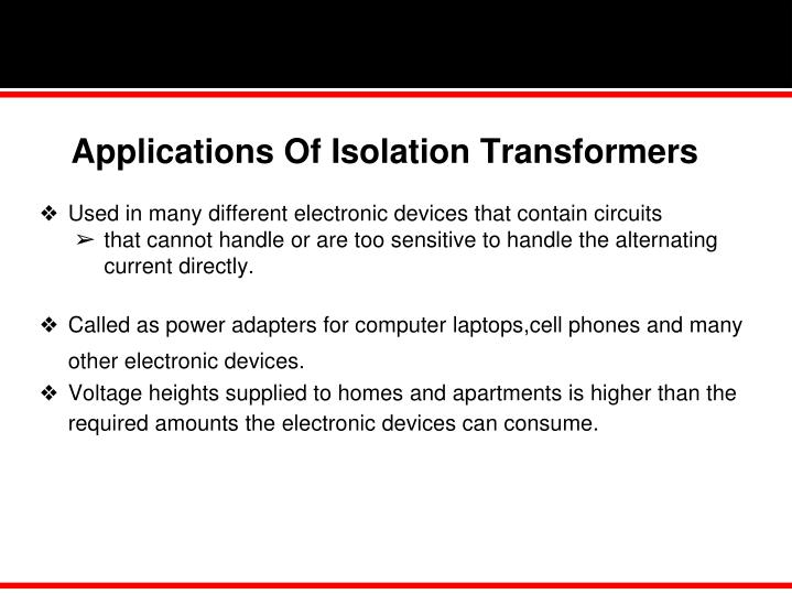 Applications Of Isolation Transformers
