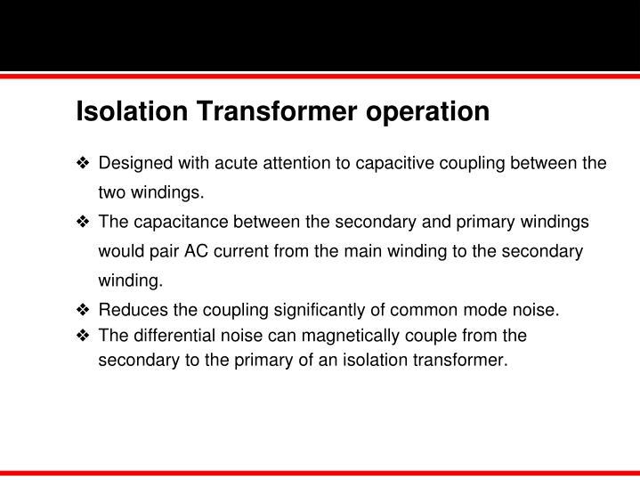 Isolation Transformer operation