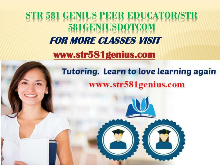 Str 581 genius peer educator str 581geniusdotcom