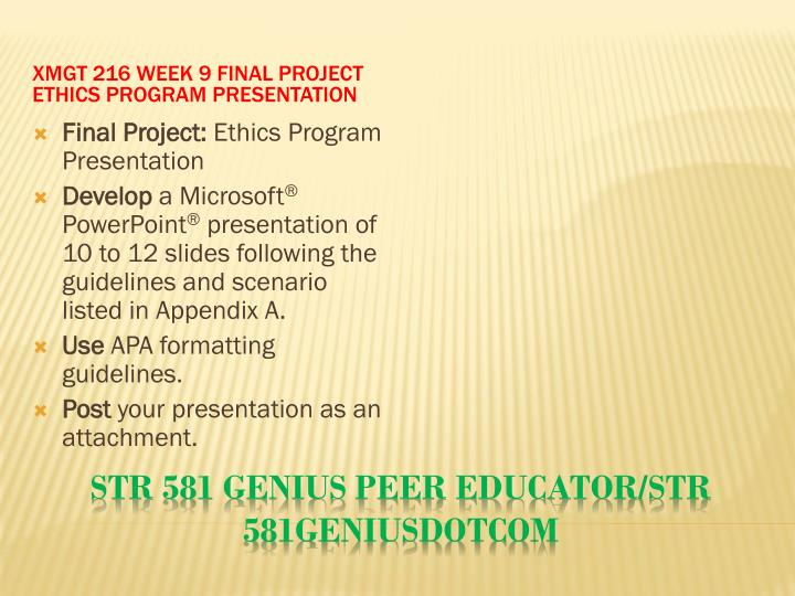 XMGT 216 Week 9 Final Project Ethics Program Presentation