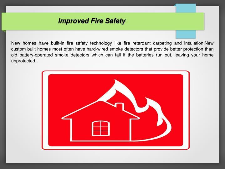 Improved Fire Safety