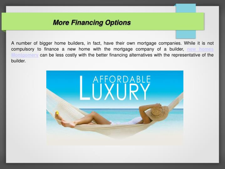 More Financing Options