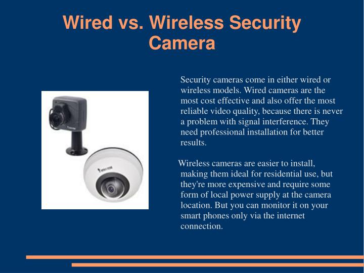 Wired vs. Wireless Security Camera