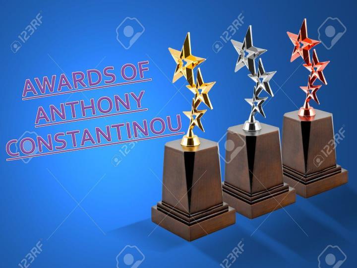 AWARDS OF ANTHONY CONSTANTINOU