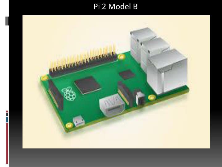 Pi 2 Model B