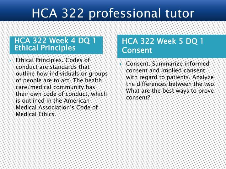 HCA 322 Week 4 DQ 1 Ethical Principles