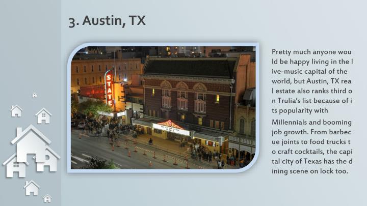 3. Austin, TX