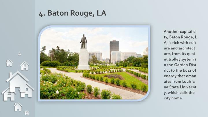 4. Baton Rouge, LA