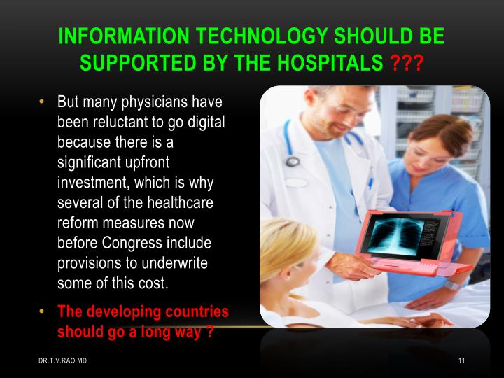 INFORMATION TECHNOLOGY SHOULD BE