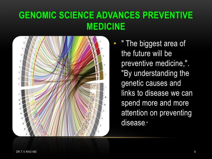 GENOMIC SCIENCE ADVANCES PREVENTIVE