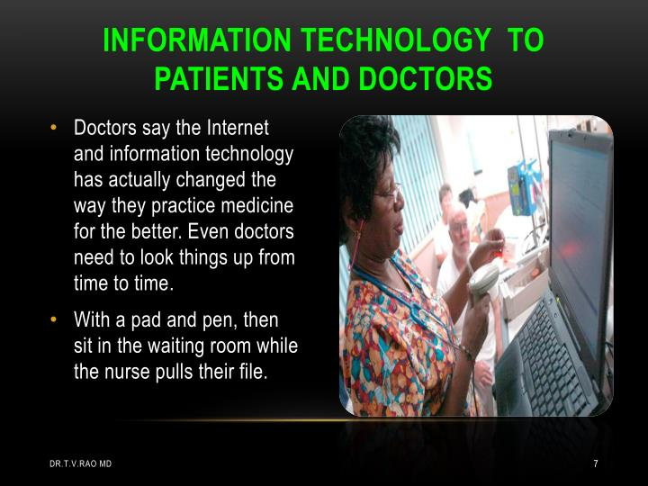INFORMATION TECHNOLOGY  TO