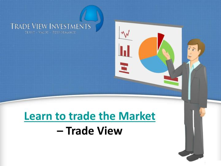 Learn to trade the Market
