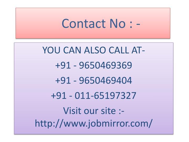 Contact No : -