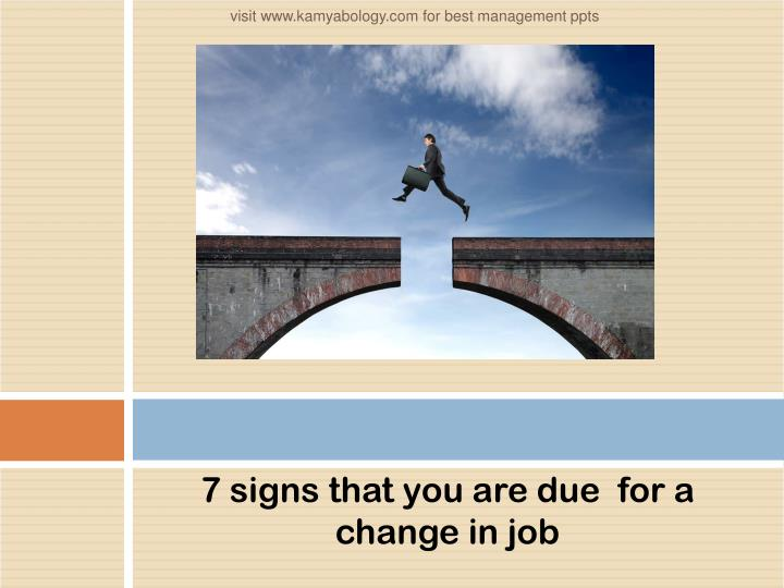 7 signs that you are due  for a change in job