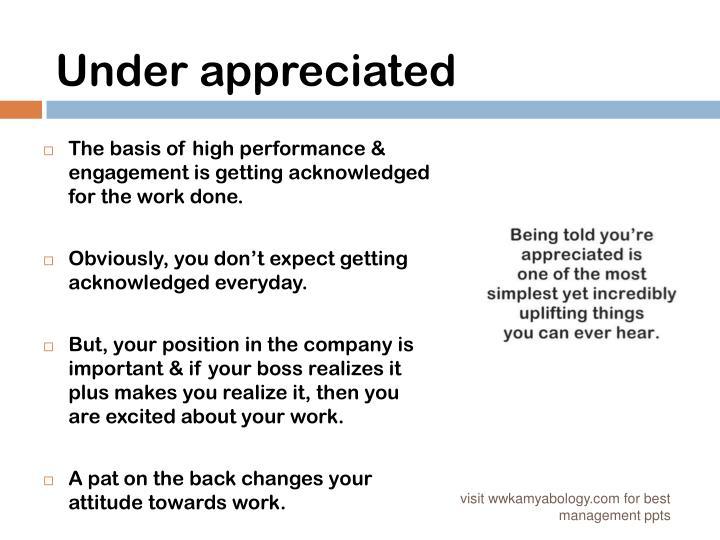 Under appreciated