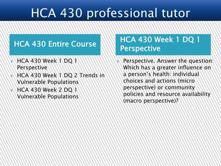 HCA 430 Entire Course