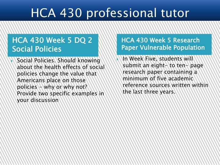 HCA 430 Week 5 DQ 2 Social Policies