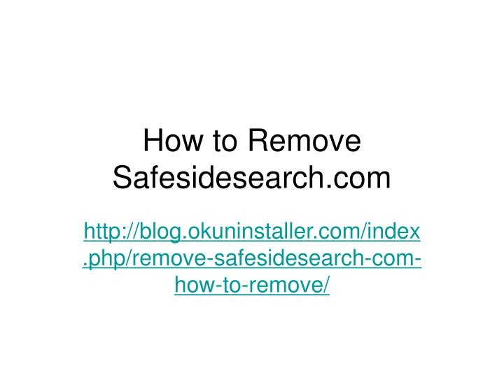 how to remove safesidesearch com