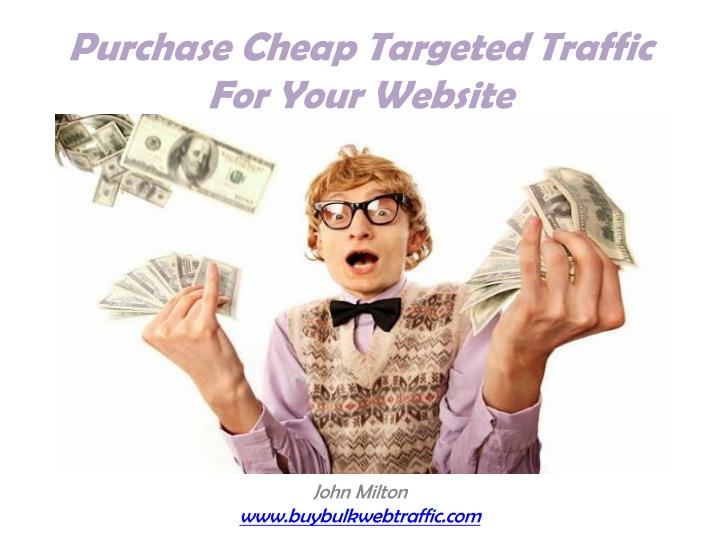 Purchase cheap targeted traffic for your website