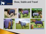 show stable and travel