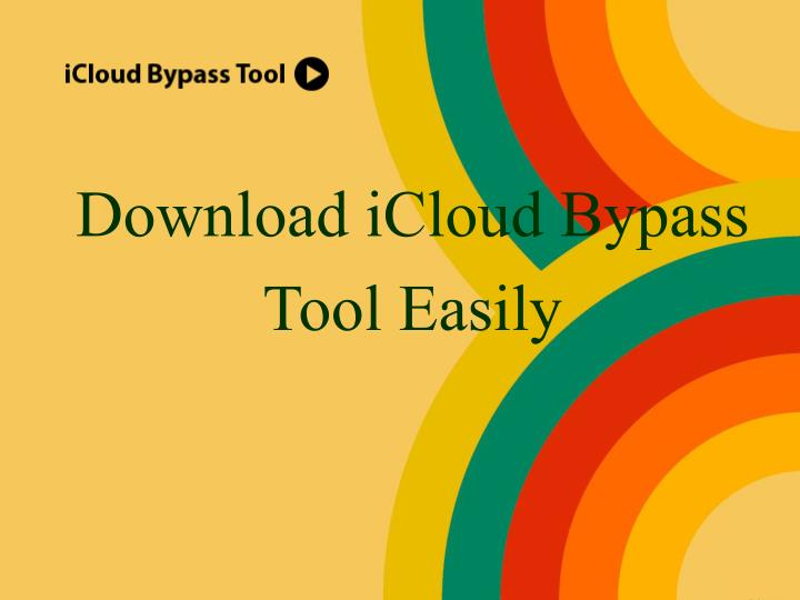 Download icloud bypass tool easily