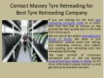 contact massey tyre retreading for best tyre retreading company
