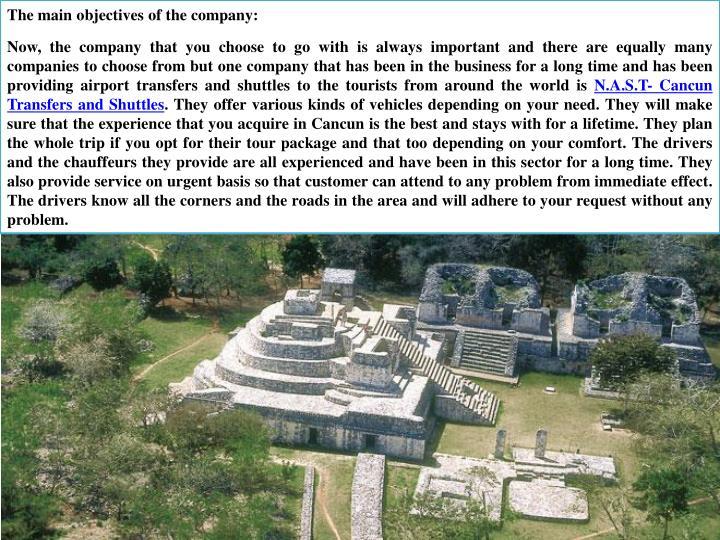 The main objectives of the company: