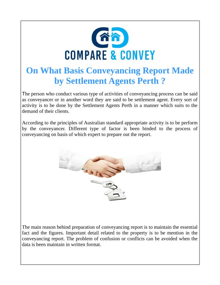 On What Basis Conveyancing Report Made