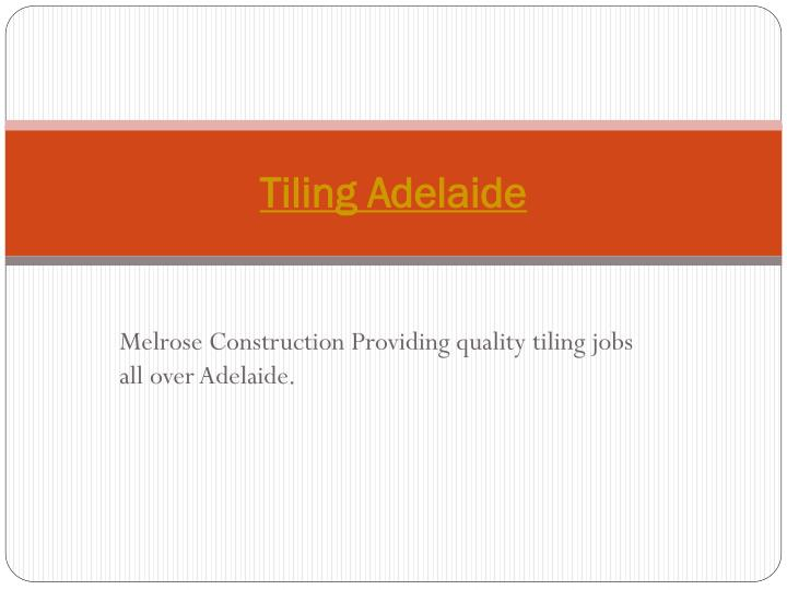Tiling Adelaide