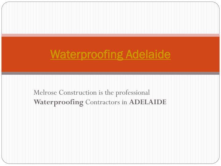 Waterproofing Adelaide