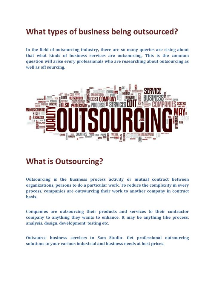 What types of business being outsourced?