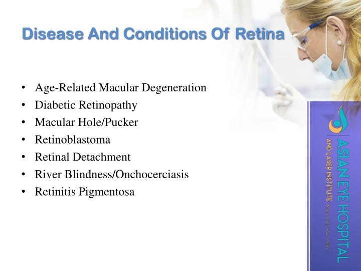 Disease And Conditions Of Retina