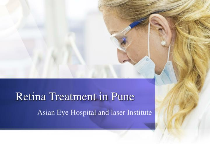 Retina treatment in pune