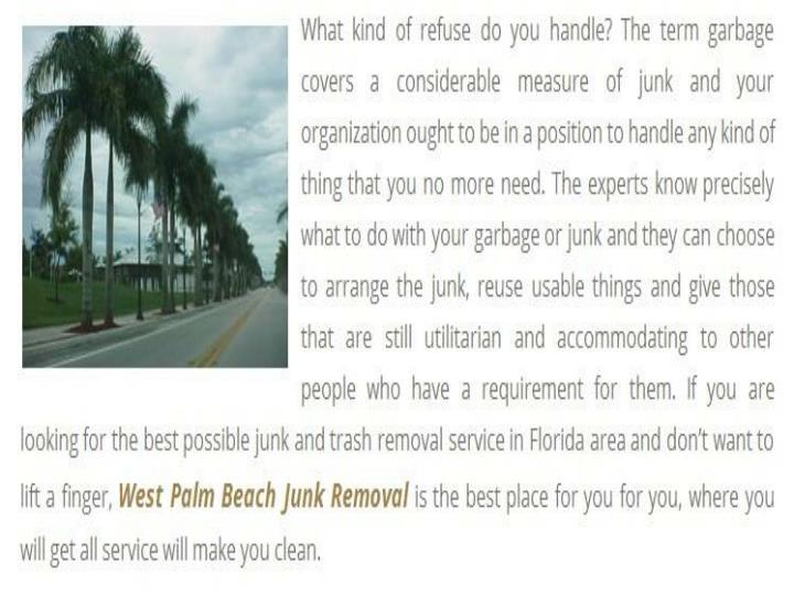 Junk removal and rubbish removal in west palm beach