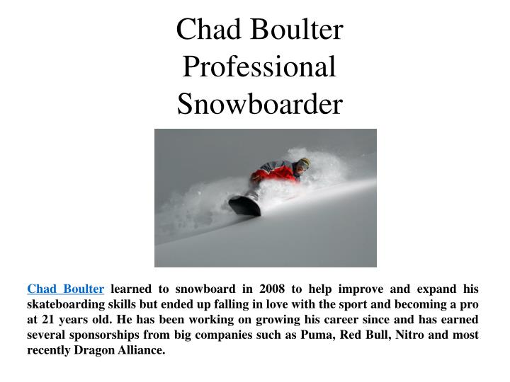Chad Boulter Professional Snowboarder