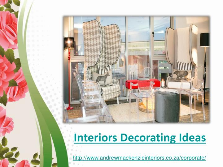 Interiors Decorating Ideas