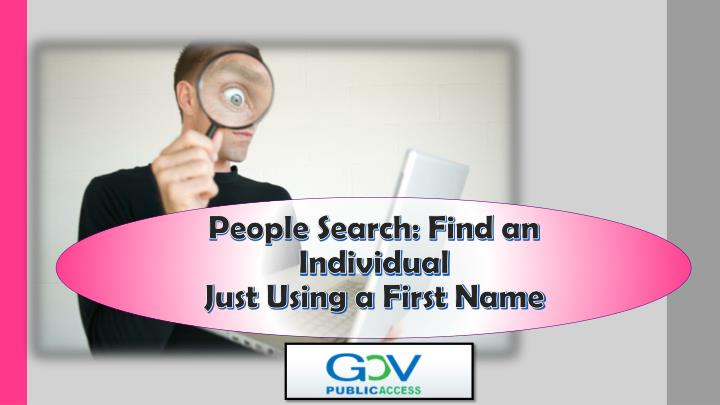 People search find an individual just using a first name