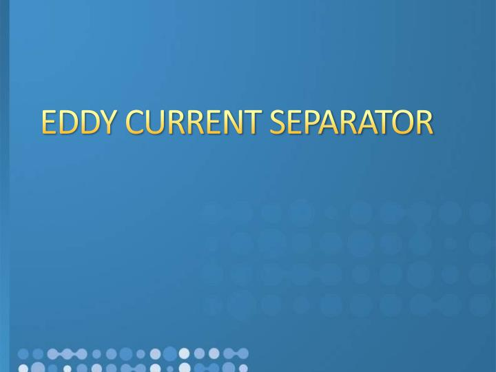 Eddy current separator manufacturers in india eddy current separator manufacturers eddy current separator manufacturer i