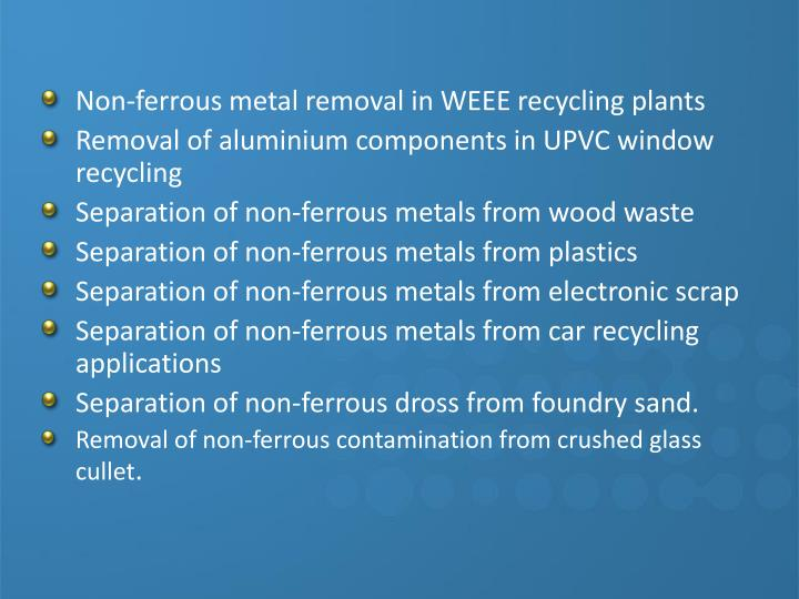 Non-ferrous metal removal in WEEE recycling plants