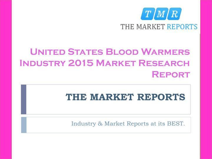 United States Blood Warmers Industry 2015 Market Research Report