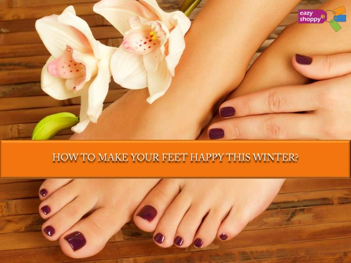 how to make your feet happy this winter