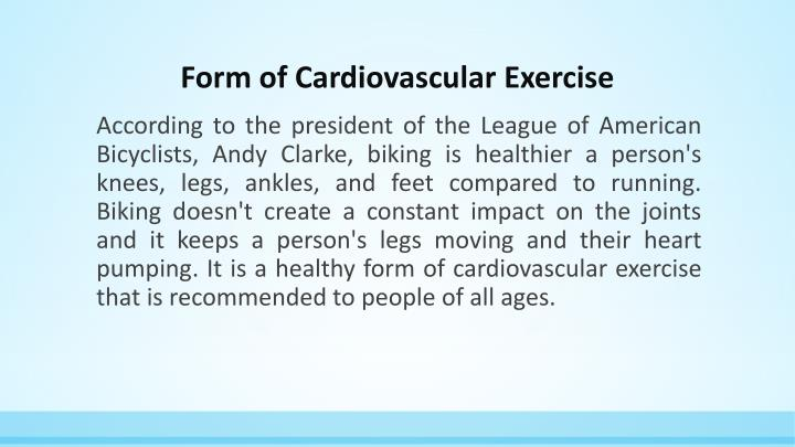 Form of Cardiovascular Exercise