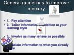 general guidelines to improve memory