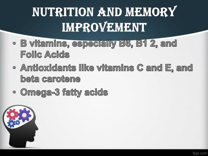 Nutrition and Memory improvement