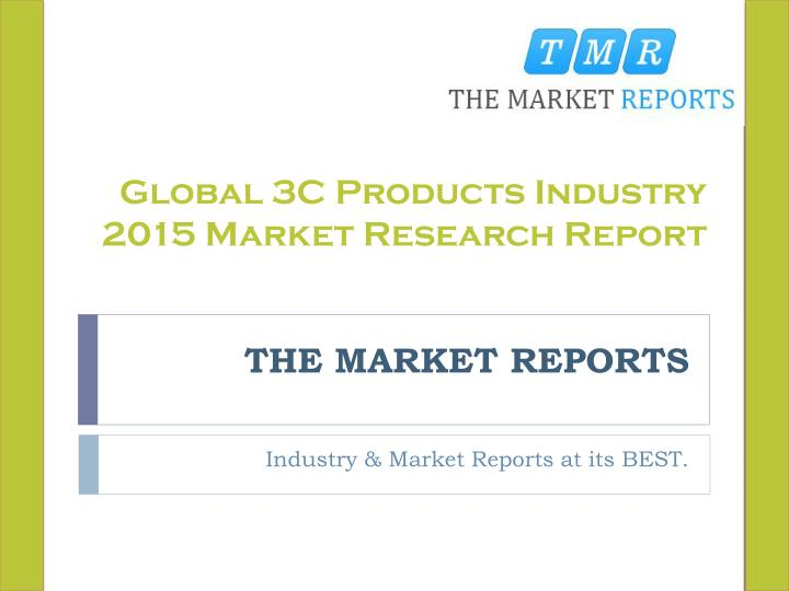 Global 3C Products Industry 2015 Market Research Report