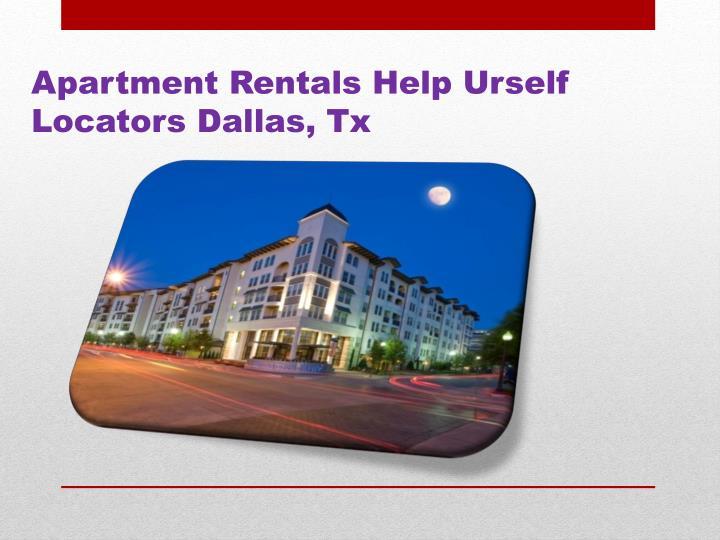 Apartment Rentals Help Urself Locators Dallas, Tx