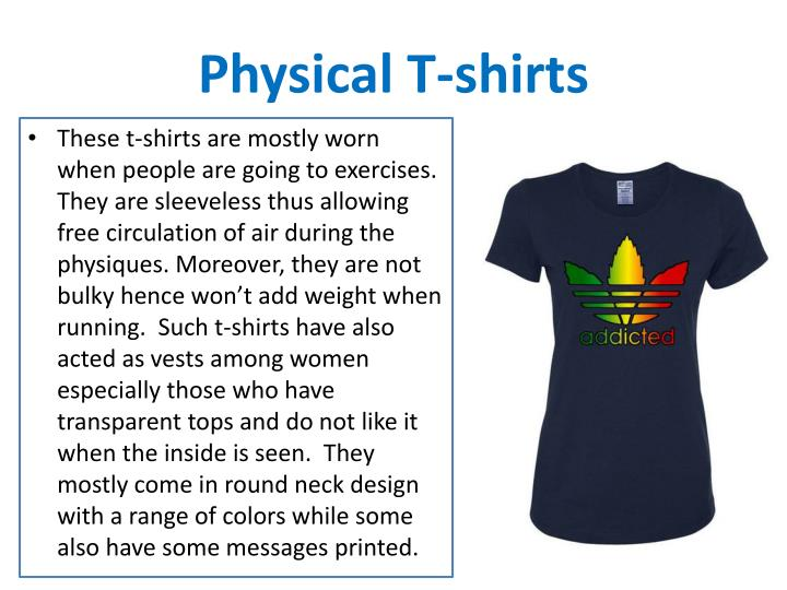 Physical T-shirts
