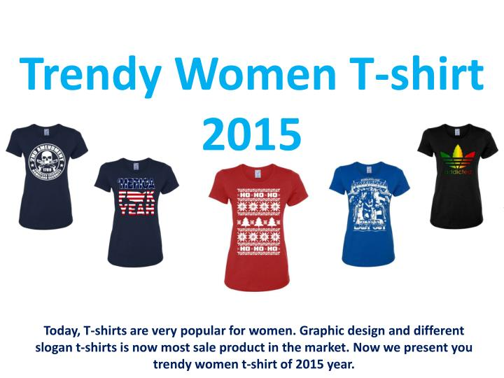 Trendy women t shirt 2015