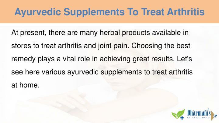 Ayurvedic Supplements To Treat Arthritis