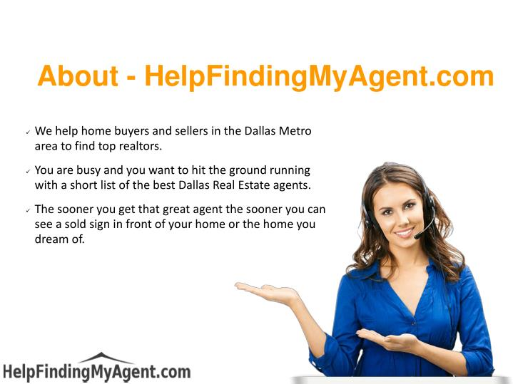 We help home buyers and sellers in the Dallas Metro area to find top realtors.